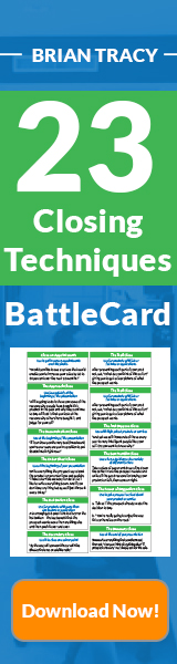 Closing Techniques Battlecard - How to close more deals by applying the right closing technique with BrianTracy.com! Download now and receive 23 practical, plug-n-play techniques for closing sales and become one of the top salespeople in your industry!