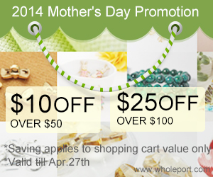 Mother's Day Promotion, $10 off over $50, $25 off over $100