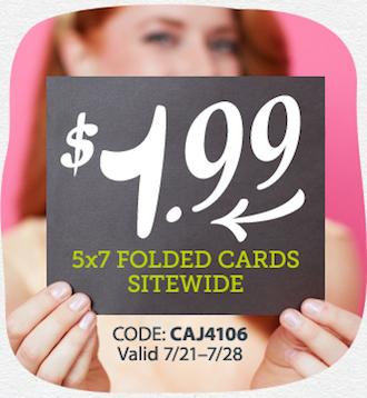 Affiliate Exclusive! $1.99 5x7 Folded Cards Sitewide + FREE Stamp when we mail it for you at Cardstore! Use Code: CAJ4106. Valid through 7/28/14. Shop Now!