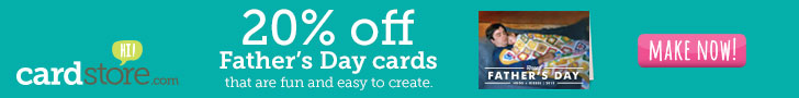 20% off Father's Day Cards that are Fun & Easy to Create at Cardstore! Use Code: CWG3511, Valid through 11:59pm PST 5/15/13. Make Now!