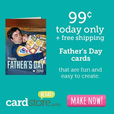 TODAY ONLY! Celebrate Memorial Day with 99¢ Cards + Free Shipping at Cardstore! Use Code: CWG3599, Valid 5/27/13 Only. Shop Now!