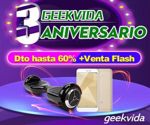 3 aniversario de geekvida,Dto hasta 60% +Venta fla