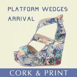 Platform Wedges Arrival ! Cork & Print