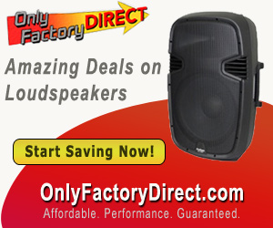 OnlyFactoryDirect.com offers the largest selection of loudspeakers for the lowest price on-line. Get Free Shipping and 30-day Money Back Guarantee.