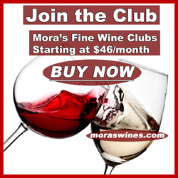 Join Mora's Wine Club only $46/month