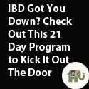 IBD Got You Down? Check Out This 21 Day Program to Kick it Out the Door