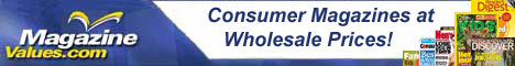 Consumer magazines at Wholesale prices!