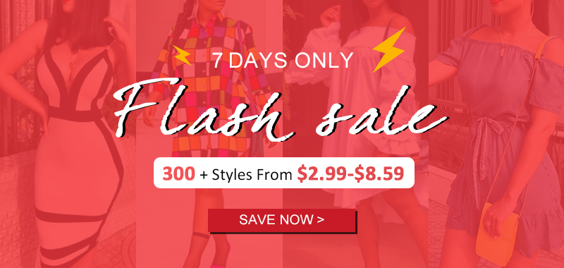-Flash Sale, 300+ Styles From $2.99-$8.59, 7 Days Only