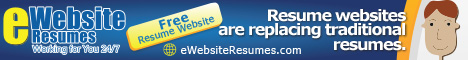 Having an eWebsite Resume provides a competitive advatange over other job seekers.