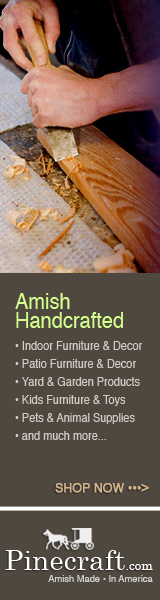 Pinecraft.com Amish Made • In America