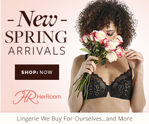 New Spring Arrivals at HerRoom. Bras, Panties, Lingerie and more. Shop Now!