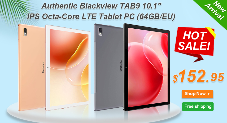 New Arrival of the Authentic Blackview TAB9 10.1'' IPS Octa-Core LTE Tablet PC (64GB/EU) Unisoc Tiger T610 (UMS512) / 4GB RAM / Android 10 / 13MP rear camera / 5MP front camera / 802.11ac  Gold/Grey