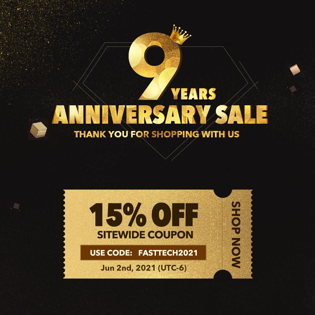 fasttech.com - FastTech 9th Anniversary: 15% off Site-Wide Coupon Sale (Valid Date: Jun 2, 2021)