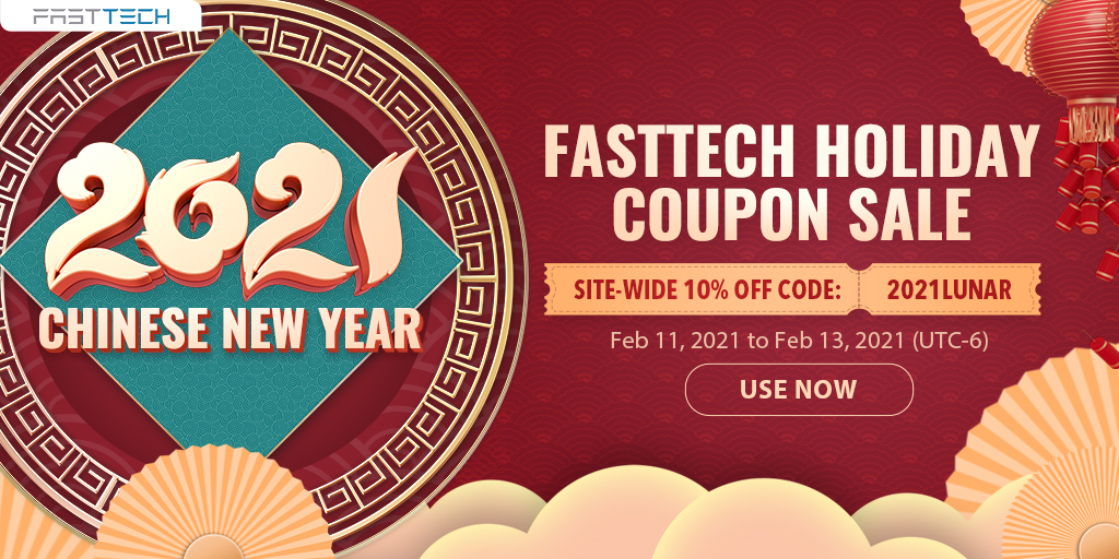 fasttech.com - FastTech 2021 Chinese New Year 10% off Site-wide Coupon Sale