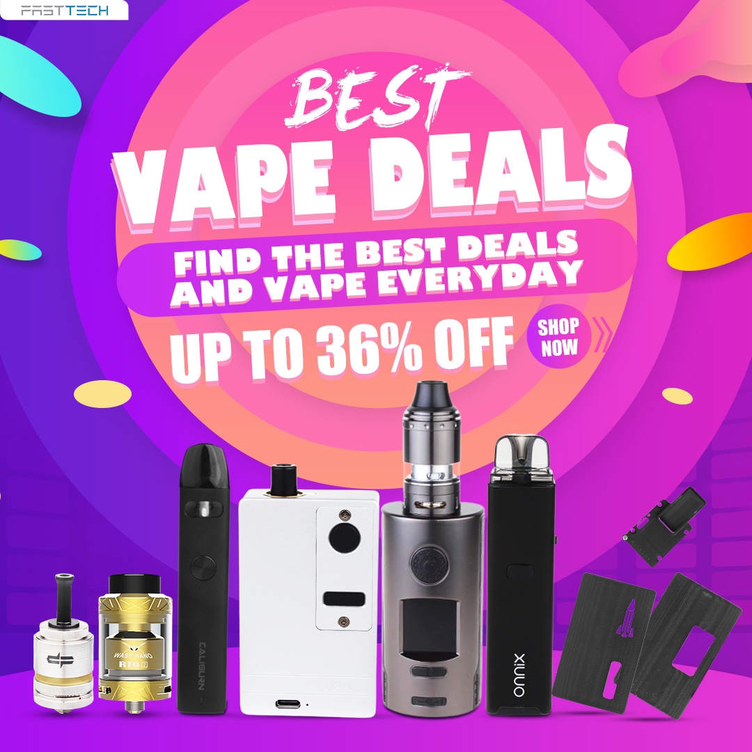 Find the Best Deals and Vape Everyday | UP TO 36% OFF
