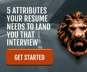 5 Attributes Your Resume Needs To Land You That Interview