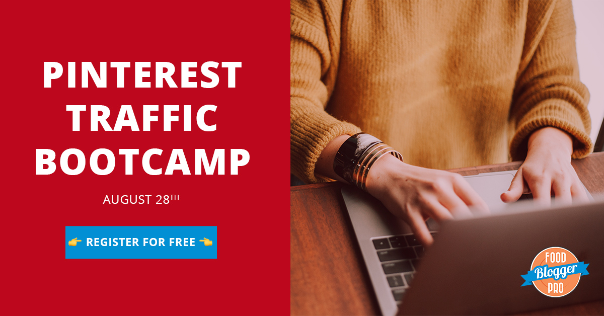 Pinterest Traffic Bootcamp - Food Blogger Pro