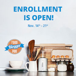 Fall 2017 Food Blogger Pro Enrollment