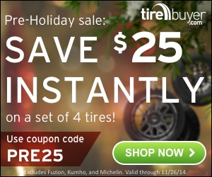 Save $25 off a set of 4 tires - Coupon Code: PRE25