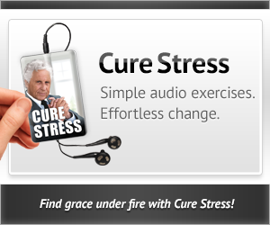 Cure Stress - Find grace under fire
