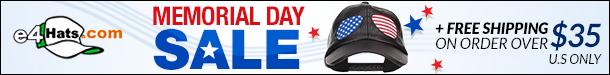 Memorial Day Sale at E4hats.com