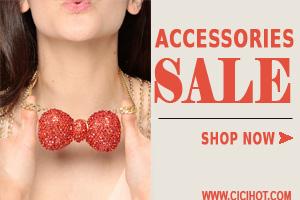 Accessories Sale at CiCiHot.com.