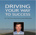 Driving Your Way to Success by David Deming, Forexmentor