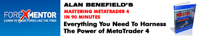 Mastering MetaTrader 4 In 90 Minutes by Alan Benefield is everything you need to harness the power of MetaTrader 4, the popular breakthrough feature-rich Forex trading software for the active trader. Comes with 4 FREE BONUSES.