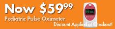 Pediatric Pulse Oximeter now only $59.99. Regular price $83.99!