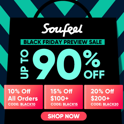 2018 SOUFEEL Black Friday Blowout Sale! Up To 90% Off and get 20% OFF All Orders over $200 CODE: BLACK20 Offer Ends 11/26!
