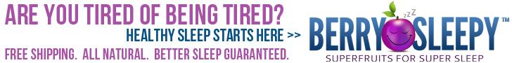 Better Sleep Starts at www.BerrySleepy.com
