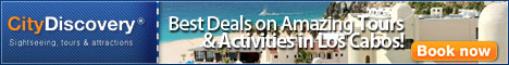 Best Deals on Amazing Tours & Activities In LOS CABOS