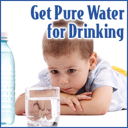 Get Pure Water for Drinking