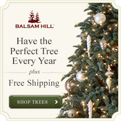 Balsam Hill Free Shipping Policy. Ground shipping is FREE for most trees within the continental United States. Additional shipping rates may apply in some situations. Balsam Hill Return Policy. Trees, wreaths and garlands may be returned within 30 days of receipt for credit. Other accessories must be returned within 10 days.