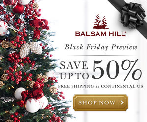 Black Friday Preview with Balsam Hill. Save up to 50% with Free Shipping within the Continental US. Shop now!