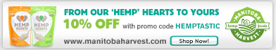 From Our Hemp Hearts to Yours! 10% off promocode: HEMPTASTIC