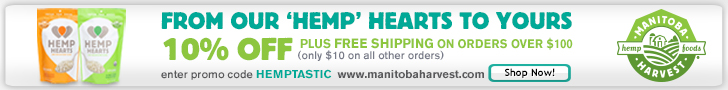 Free Shipping over $100 plus 10% off with code: hemptastic www.manitobaharvest.com