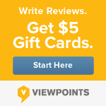 Write reviews now and earn $5 gift cards on Viewpoints