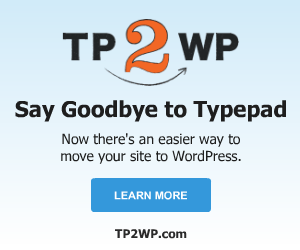 Say Goodbye to Typepad. Now there's an easier way to move your site to WordPress.