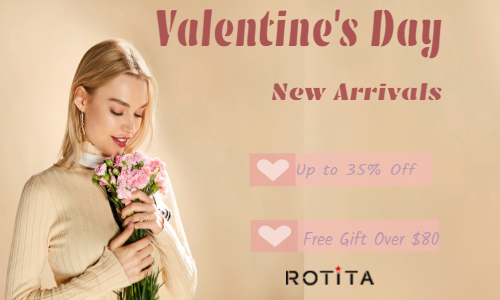 Looking for a specail gift to celebrate Valentine's Day?Up to 35% off! Discover the New Arrivals and Get Free Gift on order $80+.