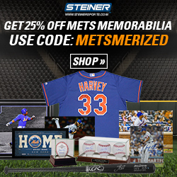 25% OFF All NY Mets Memorabilia at SteinerSports.com! Use code METSMERIZED