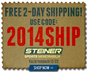 Free 2-Day Shipping from SteinerSports.com with code 2014SHIP