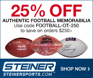 25% OFF $250+ Football Memorabilia at SteinerSports.com with code FOOTBALL-OT-250
