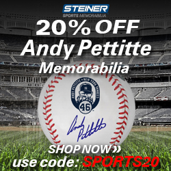 Save 20% on Andy Pettitte Memorabilia at SteinerSports.com with code SPORTS20