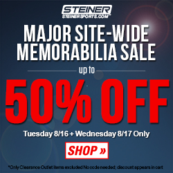 SITE-WIDE Summer Break MEMORABILIA SALE up to 50% OFF at SteinerSports.com! EVERYTHING INCLUDED: 20% off 2 items, 30% off 3 items, 40% off 4 items, 50% off 5+ items (no code needed; Tuesday 8/16 + Wednesday 8/17 only).