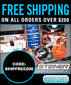 Free Shipping over $200 at SteinerSports.com, code SHIPFREE200