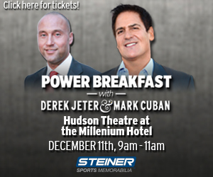Get your tickets now! Power breakfast with Jeter & Cuban on 12/11/14 from SteinerSports.com