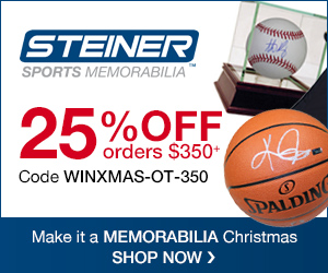 25% OFF $350+ at SteinerSports.com! Use code WINXMAS-OT-350