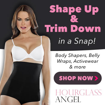 Look Trimmer in an Instant! 5400+ Shapewear Items + Free Shipping (Orders 75+) and Free Exchanges. Hurry! Visit HourglassAngel.com