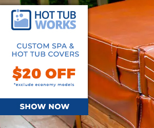 Save $20 off Custom Spa & Hot Tub Covers at Hot Tub Works! Shop Now!